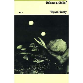 Balance as Belief by Prunty & Wyatt