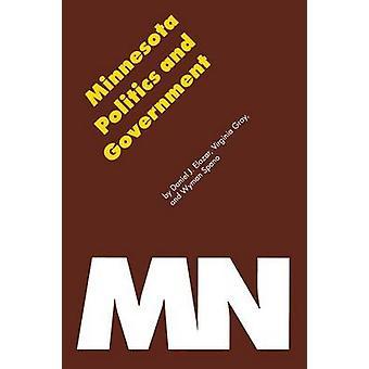 Minnesota Politics and Government by Elazar & Daniel J.