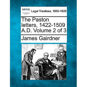 Die Paston letters 14221509 n. Chr. Band 2 von 3 von Gairdner & James