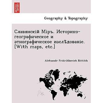 .    . With maps etc. by Rittikh & Aleksandr Fridrikhovich