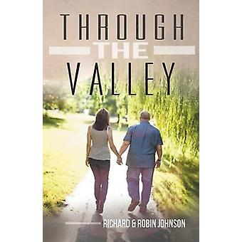 Through the Valley by Johnson & Richard and Robin
