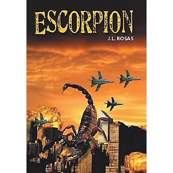 Escorpion door Rosas & J. L.