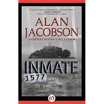 Inmate 1577 by Jacobson & Alan