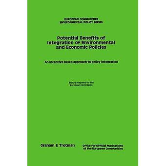 Ympäristö-ja talous politiikan yhdentymisen mahdolliset hyödyt & ympäristö politiikan pääosasto