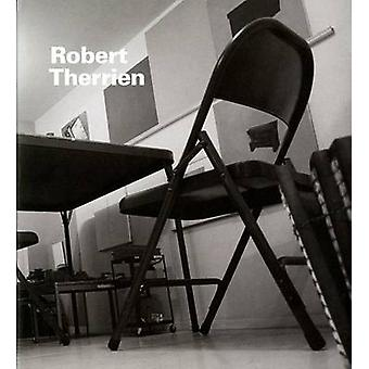 Robert Therrien by Norman Bryson - 9780847831647 Book