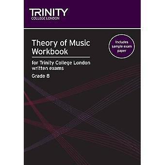 Theory of Music Workbook Grade 8 (2009) by Naomi Yandell - 9780857360