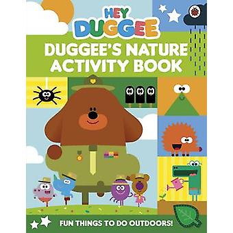 Hey Duggee - Duggee's Nature Activity Book - 9781405924313 Book