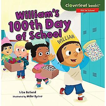 Williams 100th Day of School by Lisa Bullard - 9781512455823 Book