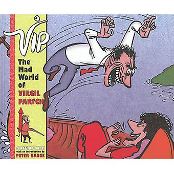 Vip - The Mad World Of Virgil Partch by Virgil Partch - 9781606996645