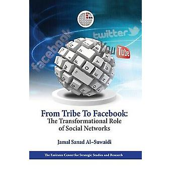 From Tribe to Facebook - The Transformational Role of Social Networks