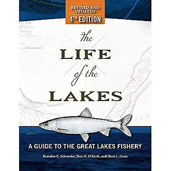 The Life of the Lakes: A Guide to the Great Lakes Fishery