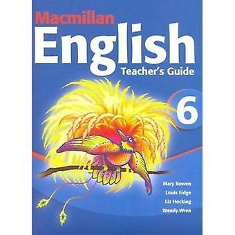 MacMillan engelska - Teacher's Guide 6 av Mary Bowen - Louis Fidge - Li