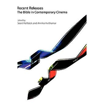 Recent Releases The Bible in Contemporary Cinema by Hallbck & Geert