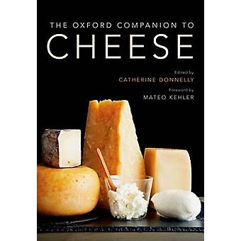 Oxford Companion to Cheese by Catherine Donnelly
