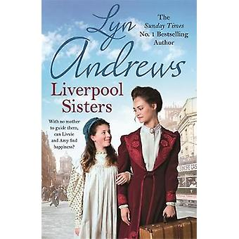 Liverpool Sisters by Lyn Andrews