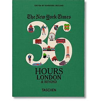 NYT. 36 Hours. London  Beyond by Barbra Ireland