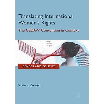 Translating International Womens Rights by Susanne Zwingel