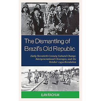 تفكيك جمهورية البرازيل القديمة من قبل إيلان راشوم