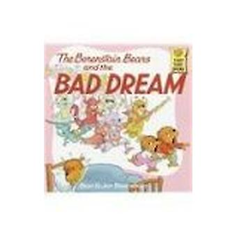 The Berenstain Bears and the Bad Dream by Stan Berenstain - 978081246