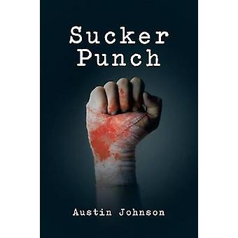 Sucker Punch par Johnson et Austin