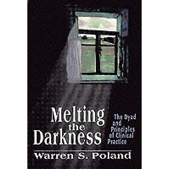 Melting the Darkness by Poland & Warren S.