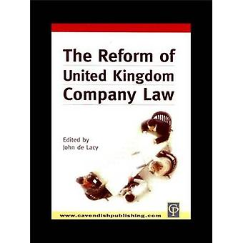 Reform of UK Company Law by De Lacy & John