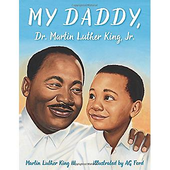 My Daddy - Dr. Martin Luther King - Jr. by Dr Martin Luther King - 97
