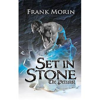 Set in Stone by Morin & Frank