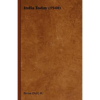 India Today 1940 by Dutt & R. Palme