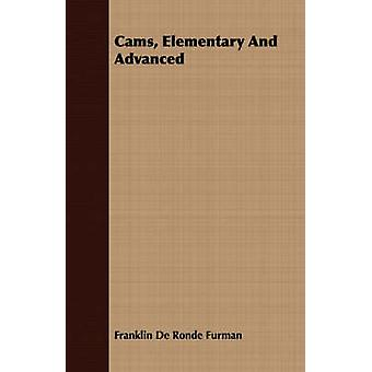 Cams Elementary And Advanced by Furman & Franklin De Ronde