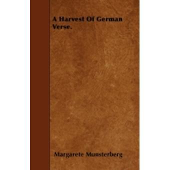 A Harvest Of German Verse. by Munsterberg & Margarete