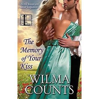 The Memory of Your Kiss by Counts & Wilma