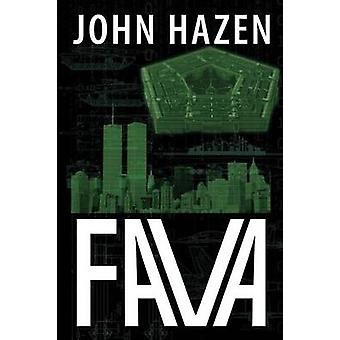 Fava A Francine Vega Investigative Thriller by Hazen & John
