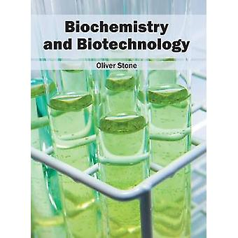 Biochemistry and Biotechnology by Stone & Oliver