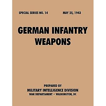 GermanInfantryWeapons SpecialSeriesno.14 by Military Intelligence Service