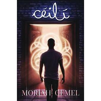 Cil by Gemel & Moriah
