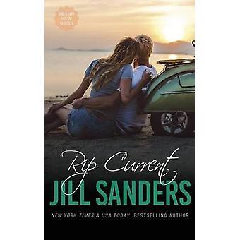 Rip Current by Sanders & Jill