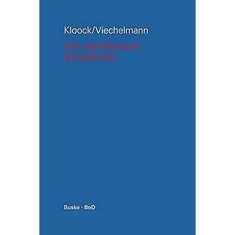Uns plattdtsch Spraakbook op hooch un nedderdtsch by Kloock & Marianne