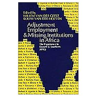 Adjustment, Employment and Missing Institutions in Africa: The Experience of Eastern and Southern Africa