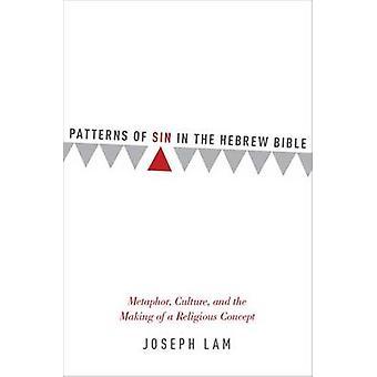 Patrones de pecado en la Biblia hebrea - Metáfora - Cultura - y el Mak