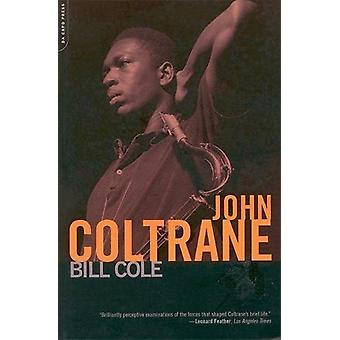 John Coltrane Bill Cole - 9780306810626 Kirja