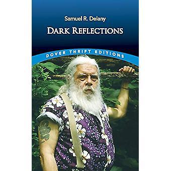 Dark Reflections by Samuel Delany - 9780486836096 Book