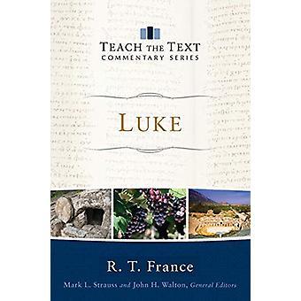 Luke by R. T. France - 9780801075995 Book