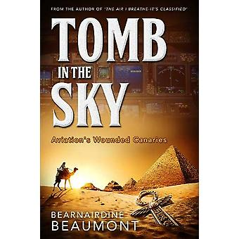 Tomb in the Sky by Bearnairdine Beaumont - 9780993302527 Book