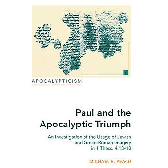 Paul and the Apocalyptic Triumph - An Investigation of the Usage of Je