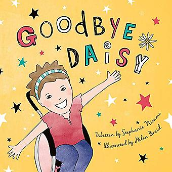 Goodbye Daisy by Stephanie Nimmo - 9781999805371 Book