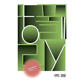 Folly - Interventions in Public Space Gwangju Folly - II by Philipp Mis