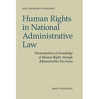 Human Rights in National Administrative Law - Dissemination of Knowled