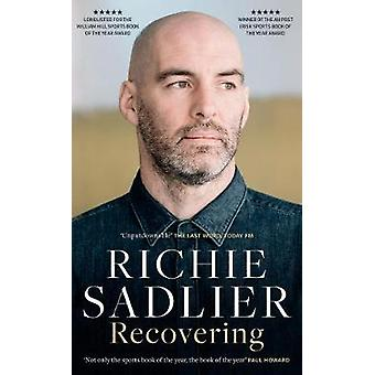 Recovering by Richie Sadlier - 9780717189540 Book