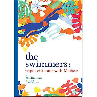The Swimmers - Paper Cut-Outs with Matisse by MS Bianchi - 97815842371
